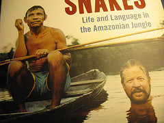 Daniel Everett and Pirahã native on the cover of Don't Sleep, There Are Snakes: Life and Language in the Amazonian Jungle by Daniel Everett. Image: Robert Burdock, via Flickr.